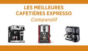 Comparatif des meilleures cafetières expresso