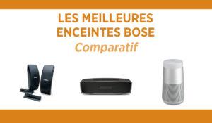 Comparatif des meilleures enceintes Bluetooth de Bose.