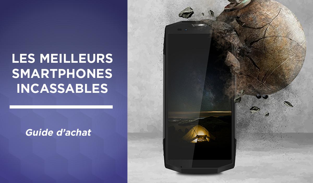 Meilleur smartphone incassable