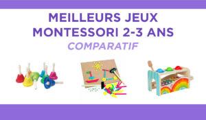 Comparatif des meilleurs jeux Montessori pour les 2-3 ans