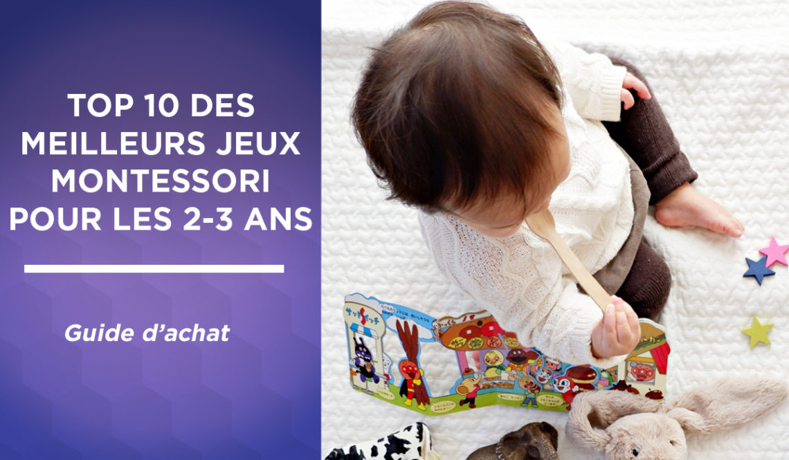 Top 10 des meilleurs jeux Montessori pour les enfants de 2-3 ans