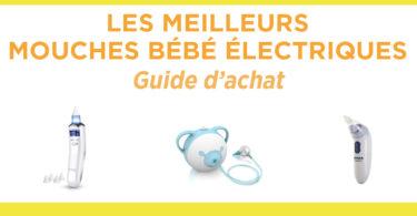 Meilleur mouche bébé électrique