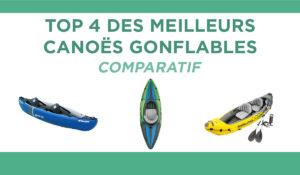 Comparatif des meilleurs canoës-kayaks gonflables