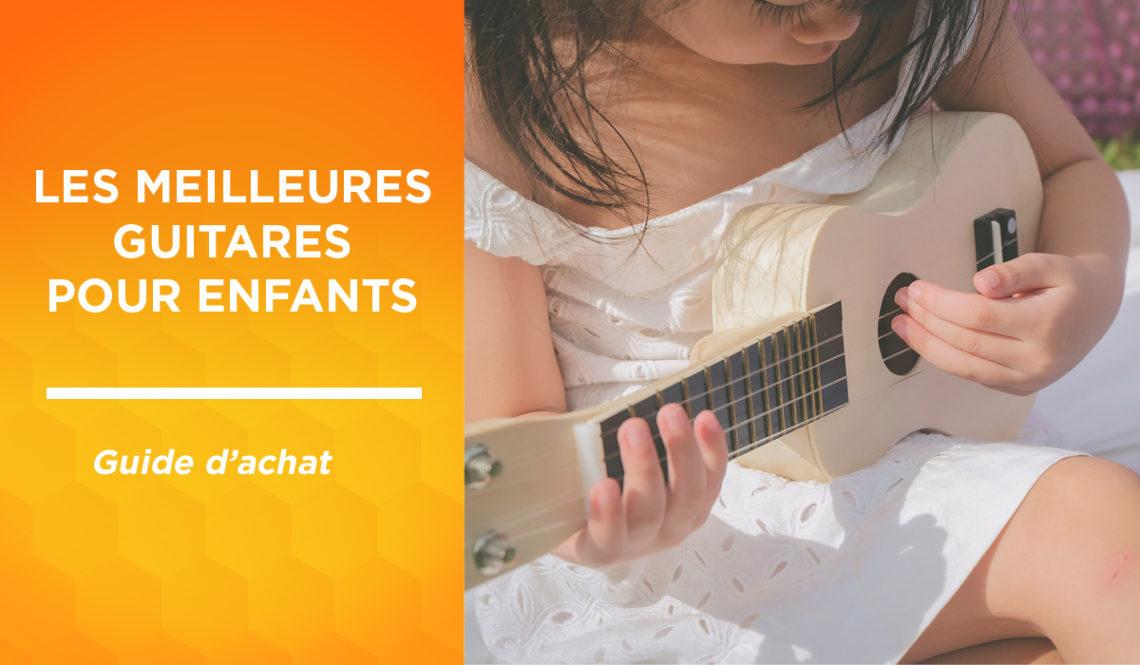 Meilleure guitare enfant