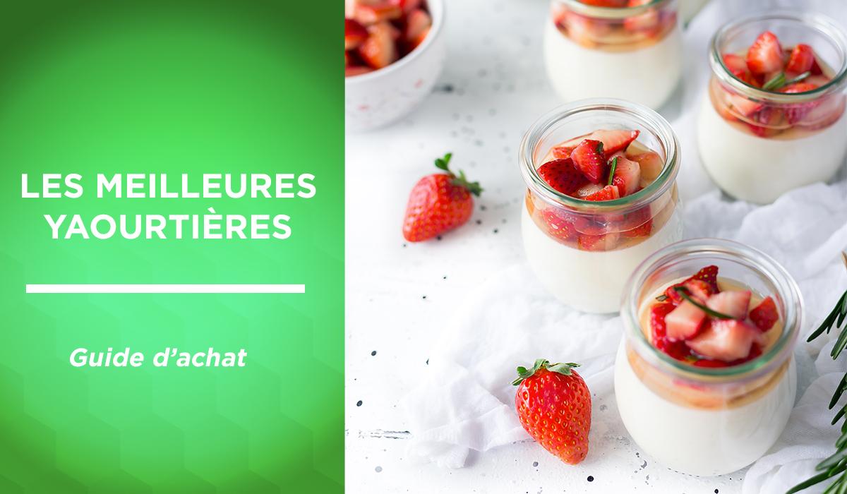Top 5 des meilleures yaourtières 2019