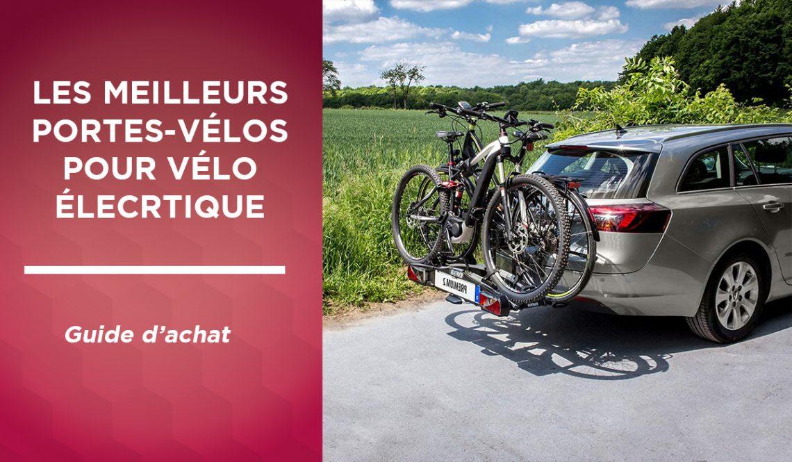 Meilleur porte vélo électrique